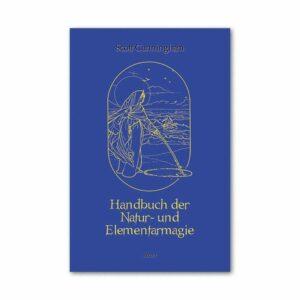 Handbuch der Natur- und Elementarmagie - Scott Cunningham