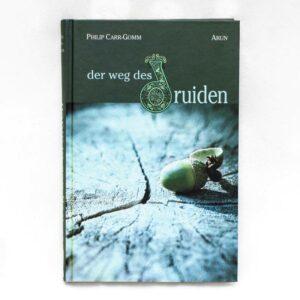 Der Weg des Druiden -Philip Carr-Gomm