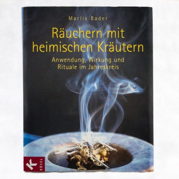 Räuchern mit heimischen Kräutern - Marlis Bader