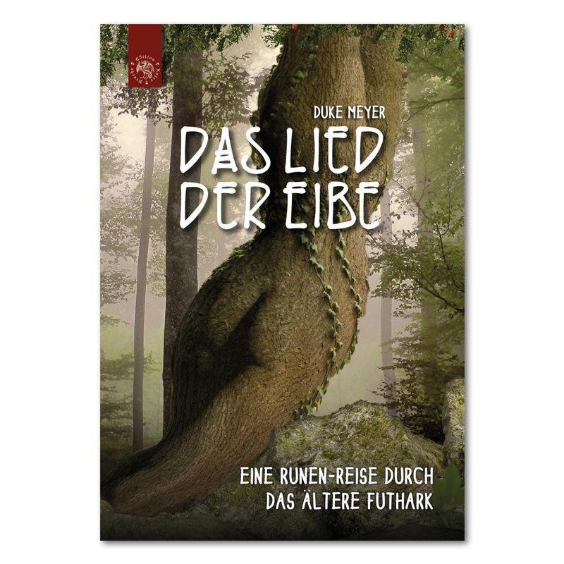 """Buchcover """"Das Lied der Eibe"""" von Autor Duke Meyer"""